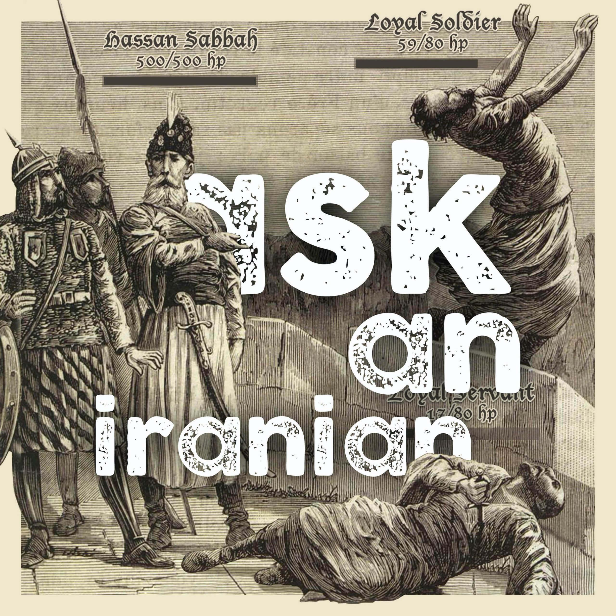 Ask An Iranian